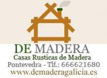 DE MADERA CASAS RÚSTICAS DE MADERA, CONSTRUCCIONES DE MADERA en PONTEVEDRA - PONTEVEDRA