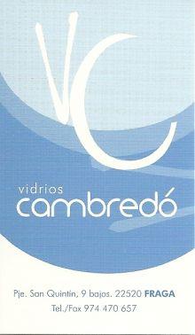 VIDRIOS CAMBREDO, CRISTALERIAS / VIDRIO en FRAGA - HUESCA