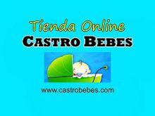 CASTRO-BEBÉS-S.L. - BEBES / PREMAMA / ARTICULOS INFANTILES