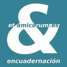 ET-AMICORUM-ENCUADERNACION - ENCUADERNACION / RESTAURACION